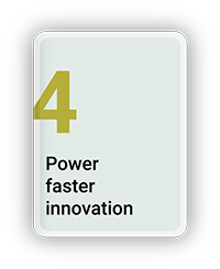 Power Faster Innovation