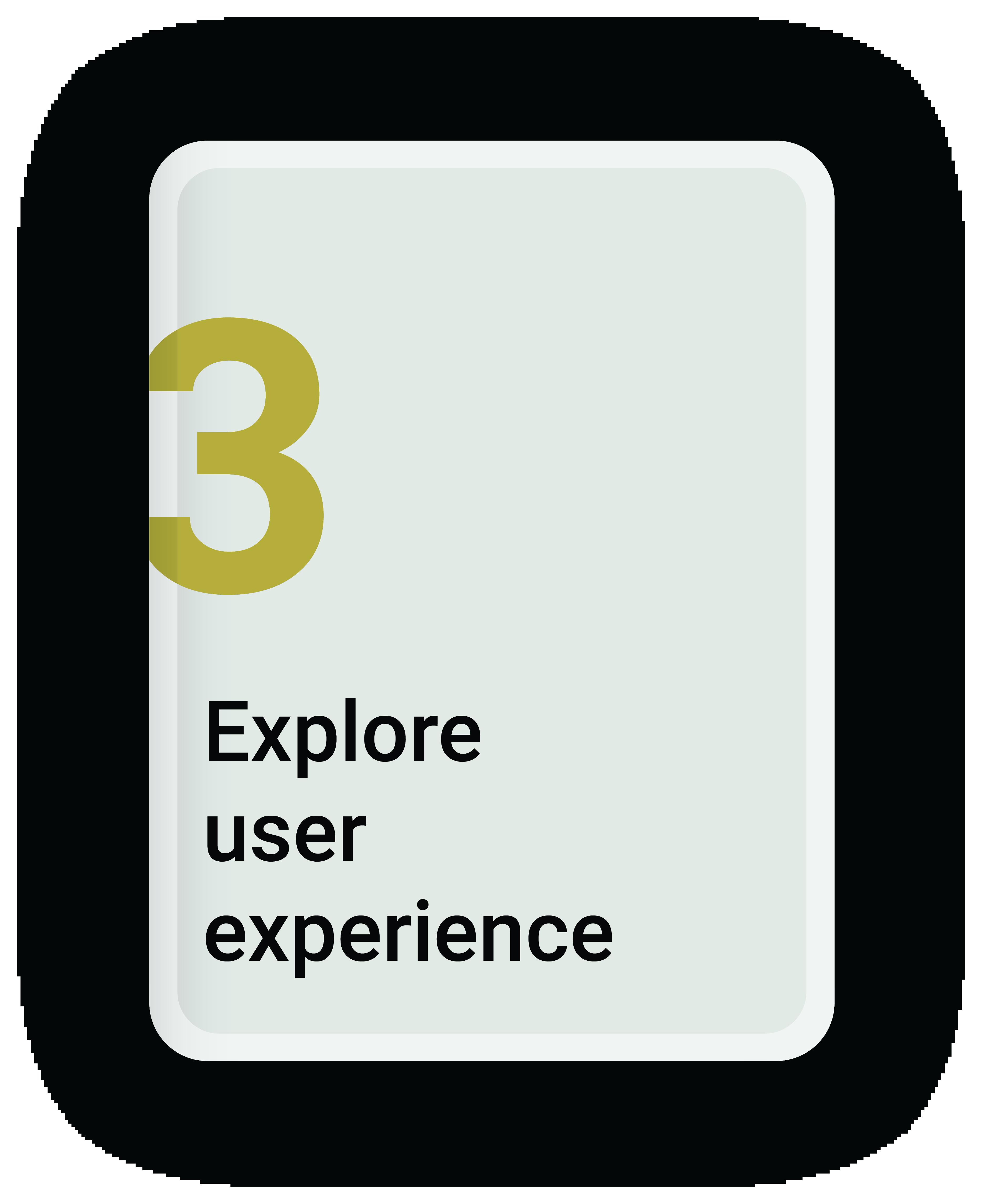 Explore User Experience