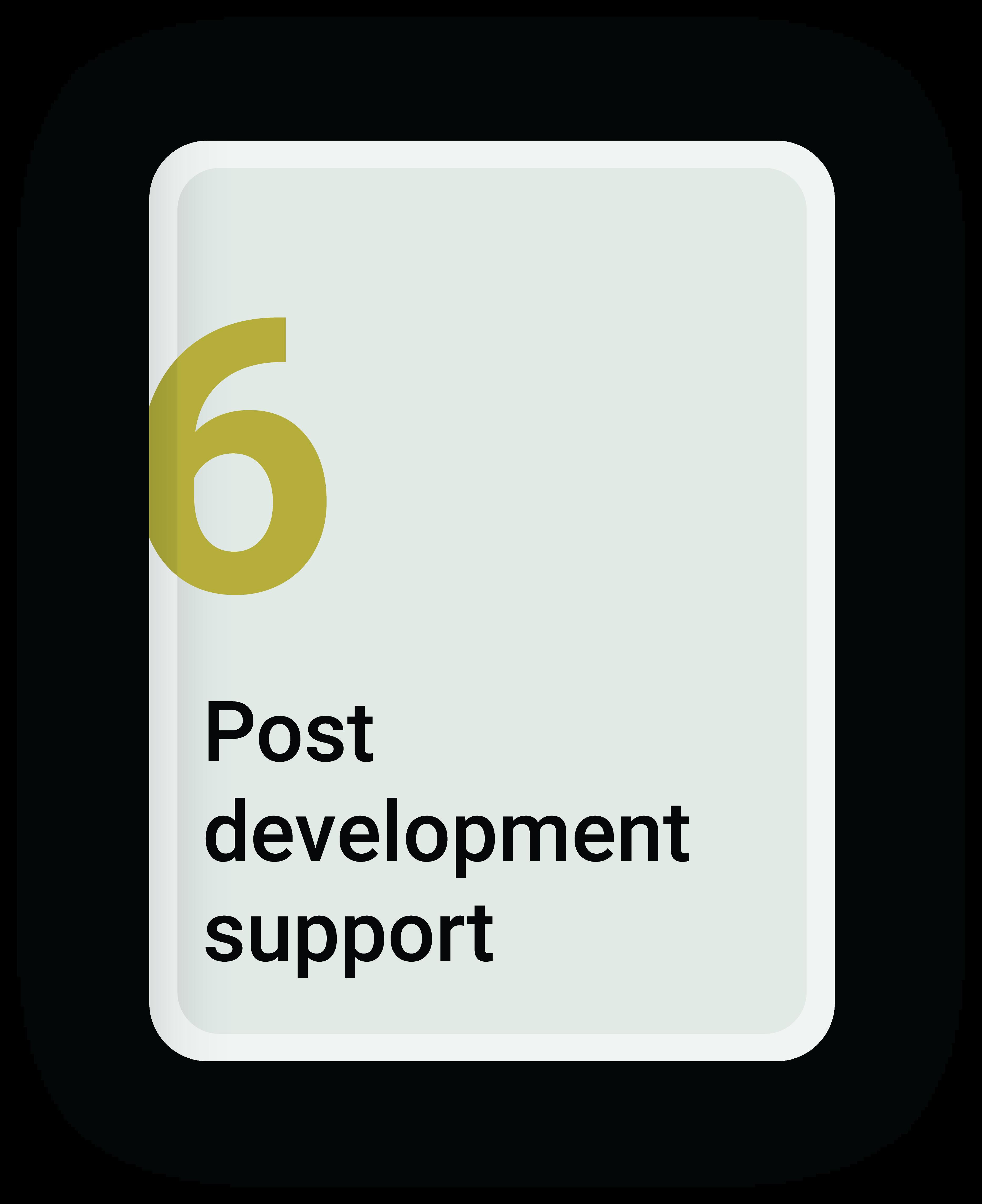 Post Development Support