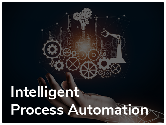 Intelligent Process Automation - Supercharge Your Organization for Agility and Innovation